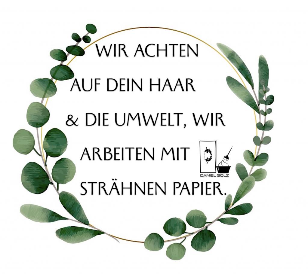 Umweltfreundlich, Friseure benutzen Papier !